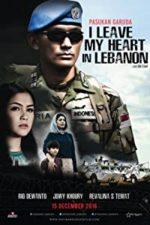 Nonton Film Pasukan Garuda: I Leave My Heart in Lebanon (2016) Subtitle Indonesia Streaming Movie Download