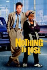 Nonton Film Nothing to Lose (1997) Subtitle Indonesia Streaming Movie Download