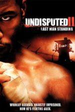 Nonton Film Undisputed II: Last Man Standing (2006) Subtitle Indonesia Streaming Movie Download