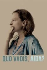 Nonton Film Quo Vadis, Aida? (2021) Subtitle Indonesia Streaming Movie Download