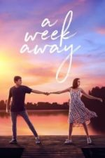 Nonton Film A Week Away (2021) Subtitle Indonesia Streaming Movie Download