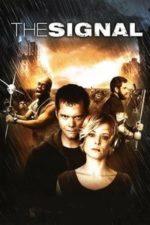 Nonton Film The Signal (2007) Subtitle Indonesia Streaming Movie Download