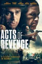 Nonton Film Acts of Revenge (2020) Subtitle Indonesia Streaming Movie Download
