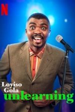 Nonton Film Loyiso Gola: Unlearning (2021) Subtitle Indonesia Streaming Movie Download