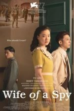 Nonton Film Wife of a Spy (2020) Subtitle Indonesia Streaming Movie Download