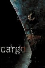 Nonton Film Cargo (2006) Subtitle Indonesia Streaming Movie Download