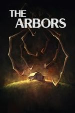Nonton Film The Arbors (2021) Subtitle Indonesia Streaming Movie Download