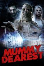 Nonton Film Mummy Dearest (2021) Subtitle Indonesia Streaming Movie Download
