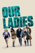 Nonton Film Our Ladies (2019) Subtitle Indonesia Streaming Movie Download