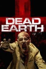 Nonton Film Dead Earth (2020) Subtitle Indonesia Streaming Movie Download