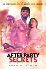 Nonton Film After Party Secrets (2021) Subtitle Indonesia Streaming Movie Download