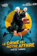 Nonton Film Crime Is Our Business (2008) Subtitle Indonesia Streaming Movie Download