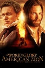 Nonton Film The Work and the Glory II: American Zion (2005) Subtitle Indonesia Streaming Movie Download