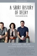 Nonton Film A Short History of Decay (2014) Subtitle Indonesia Streaming Movie Download