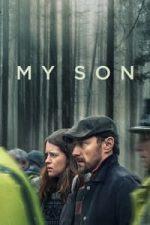 Nonton Film My Son (2021) Subtitle Indonesia Streaming Movie Download