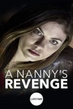 Nonton Film A Nanny's Revenge (2012) Subtitle Indonesia Streaming Movie Download
