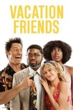Nonton Film Vacation Friends (2021) Subtitle Indonesia Streaming Movie Download