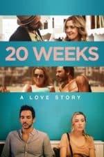 Nonton Film 20 Weeks (2018) Subtitle Indonesia Streaming Movie Download