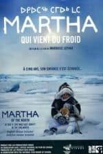 Nonton Film Martha of the North (2009) Subtitle Indonesia Streaming Movie Download