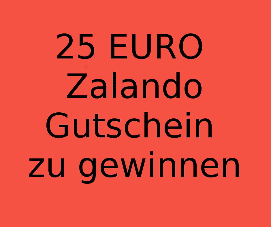25 € Zalando Gutschein zu gewinnen