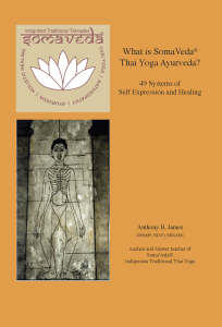 What is SomaVeda Thai Yoga: 49 systems of Self Expression and Healing