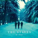 Album Review: The Staves – If I Was