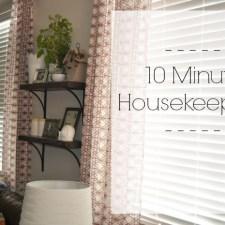 10 minute housekeeping