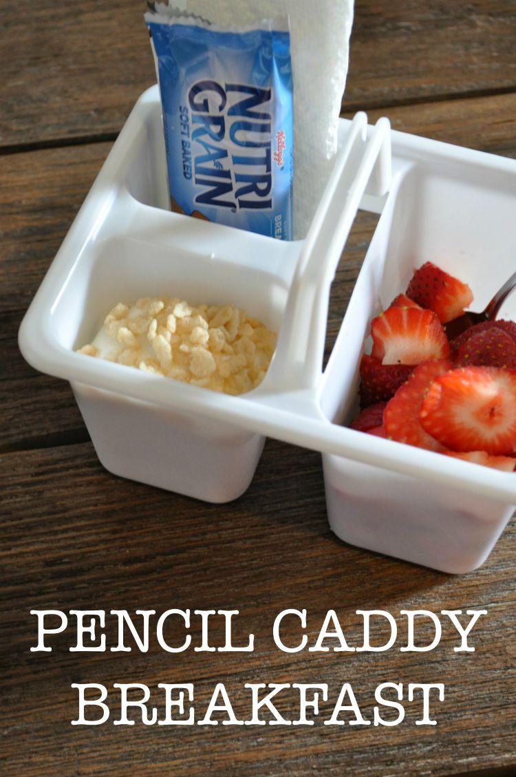 pencil caddy back to school breakfast