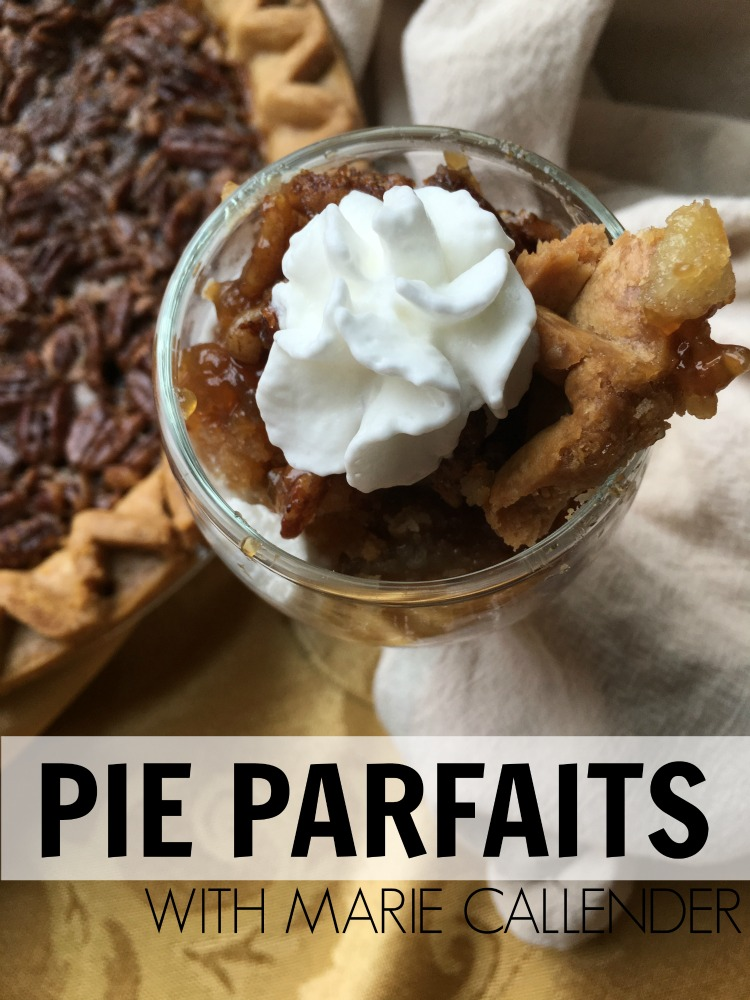 PIE PARFAITS WITH MARIE CALLENDER
