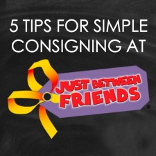 5 Tips For Simple Consigning at JBF