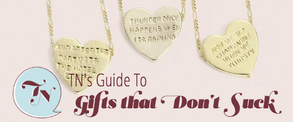 A Guide to Valentine's Gifts That Don't Suck!