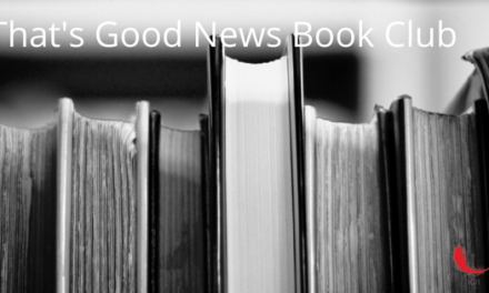 That's Good News Book Club: i libri ispirano, lasciali entrare.