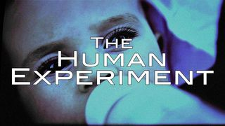 The Human Experiment (are you in?)
