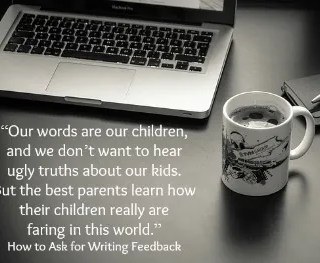 how to ask for feedback on writing