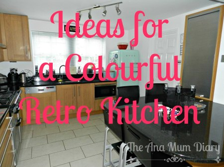 Ideas for a Colourful Retro Kitchen