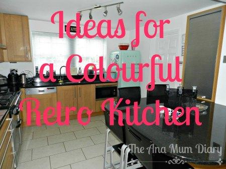 Ideas for a Colourful Retro Kitchen