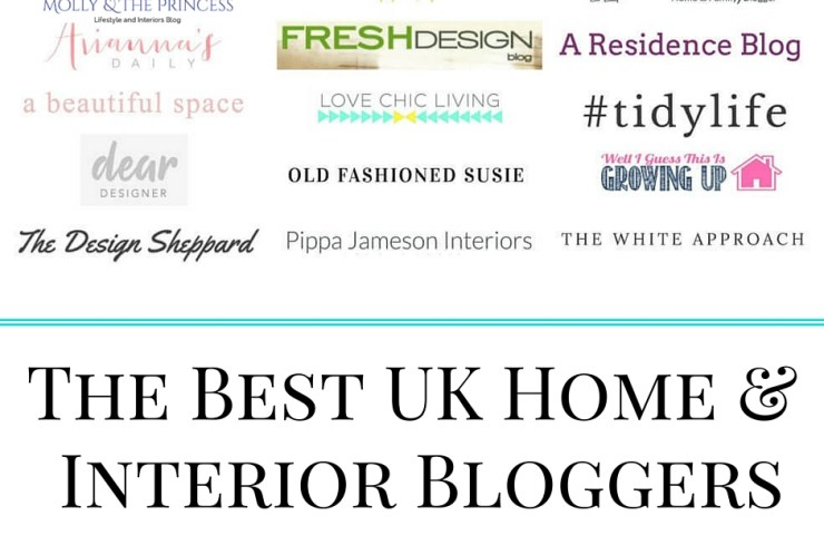 The Best UK Home & Interior Bloggers