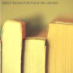 Teen & Pre-Teen Book Suggestions