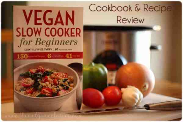 Vegan Slow Cooker for Beginners Cookbook Review {Barley and Beans #Recipe}