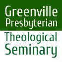 Greenville Presbyterian Theological Seminary