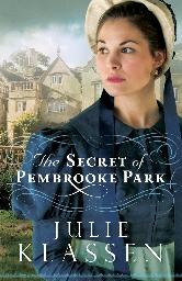 Cover for The Secret of Pembrooke Park by Julie Klassen