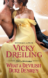 Cover image for WHAT A DEVILISH DUKE DESIRES by Vicky Dreiling