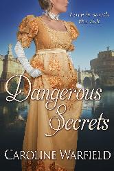 Cover image for Caroline Warfield's Dangerous Secrets