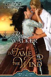 Cover image for Regan Walker's To Tame the Wind