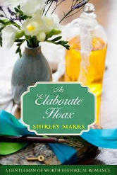 Cover image for Shirley Marks' An Elaborate Hoax
