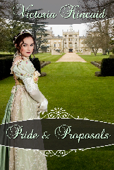 Cover image for Victoria Kincaid's Pride and Proposals