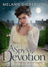 Cover image for Melanie Dickerson's A Spy's Devotion