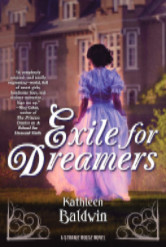 Cover image for EXILE FOR DREAMERS by Kathleen Baldwin