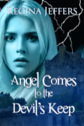 Cover image for ANGEL COMES TO THE DEVIL'S KEEP by Regina Jeffers