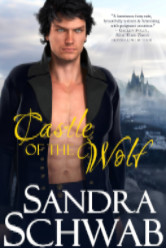 Cover image for CASTLE OF THE WOLF by Sandra Schwab